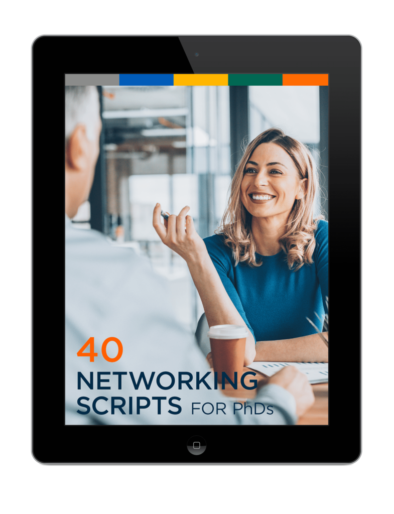40 Networking Scripts Proven To Get PhDs Hired