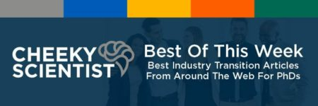 Best Of Transition: Ph.D. Jobs & Job Search Strategies, October 16th 2021